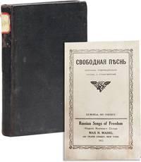 Svobodnaia Piesn': Sbornik Revoliutsionnykh Piesn; i Stikhotvorenii [=] Russian Songs of Freedom