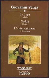 image of La Lupa; Nedda; L'ultima giornata