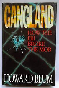 Gangland: How the FBI Broke the Mob by Blum Howard - Hardcover - 20/01/1994 - from Words Unwasted (SKU: WUB-SR-84840)
