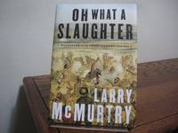 image of Oh What a Slaughter: Massacres in the American West, 1846-1890