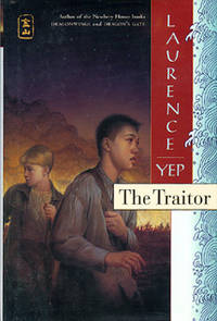 The Traitor: Golden Mountain Chronicles: 1885.