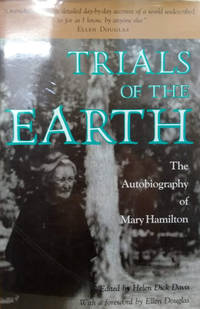 Trials of the Earth:  The Autobiography of Mary Hamilton
