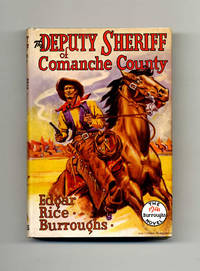 The Deputy Sheriff of Comanche County  - 1st Edition