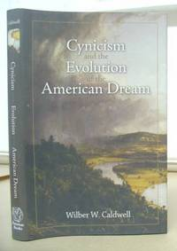 Cynicism ANd The Evolution Of The American Dream