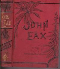 JOHN EAX AND MAMELON Or, the South Without the Shadow.
