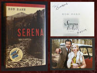 Serena (SIGNED by Ron Rash) by  Ron Rash - Hardcover - Signed - 2008 - from Bookcharmed and Biblio.com