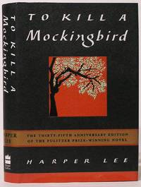 image of To Kill a Mockingbird: Thirty-Fifth Anniversary Edition