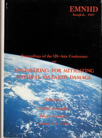 Proceedings of the US-Asia Conference on Engineering For Mitigating Natural Hazards Damage (EMNHD Bangkok, 1987)