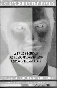 image of A Stranger In The Family A True Story of Murder, Madness, and  Unconditional Love