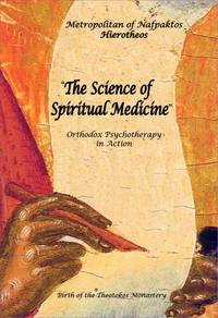 image of The Science of Spiritual Medicine - Orthodox Psychotherapy in Action