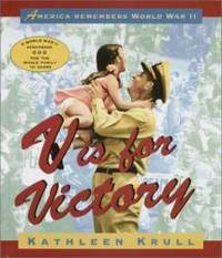 V Is for Victory: America Remembers World War II