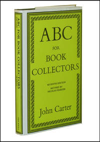 ABC For BOOK COLLECTORS by  John  (with Nicolas Barker) Carter - Hardcover - Seventh Edition - 1995 - from Parrish Books and Biblio.co.uk