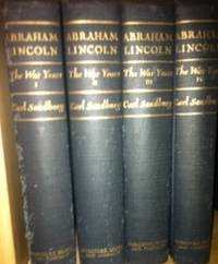 Abraham Lincoln: The War Years  [4 volumes- 1st ed.]