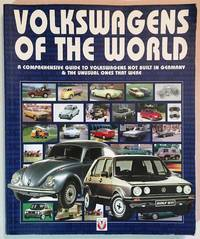 image of Volkswagens of the World: A Comprehensive Guide to Volkswagens Not Build in Germany-& the Unusual Ones That Were