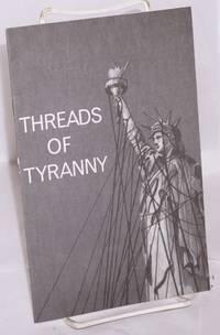 Threads of tyranny