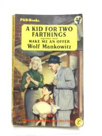 A Kid for Two Farthings and Make Me an Offer
