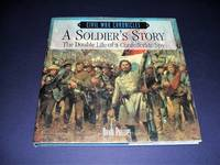 image of A Soldier's Story  The Double Life of a Confederate Spy