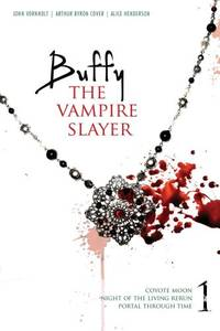 Buffy the Vampire Slayer: Coyote Moon; Night of the Living Rerun; Portal Through Time