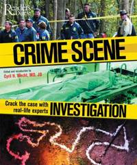 Crime Scene Investigation : Crack the Case with Real-Life Experts