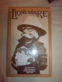 image of The Lion's Share: A Short History of British Imperialism, 1850-1970