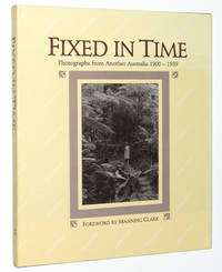 Fixed in Time: Photographs from Another Australia, 1900-1939