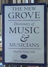 The New Grove Dictionary of Music and Musicians volume 3 Bollioud-Mermet  – Castro