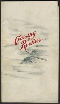 What May Be Seen Crossing the Rockies En Route Between Ogden, Salt Lake City and Denver on the Line Rio Grande Western Railway