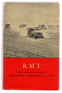 RMT: Official History of the 4th and 6th Reserve Mechanical Transport Companies, 2 NZEF