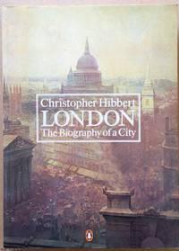 London by  Christopher Hibbert - Paperback - 1984 - from Ultramarine Books (SKU: 002082)