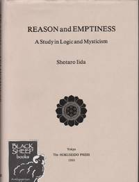 Reason and Emptiness: A Study in Logic and Mysticism