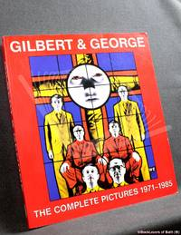 image of Gilbert and George: The Complete Pictures 1971-1985