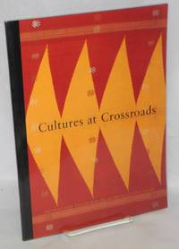 Cultures at the crossroads: southeast Asian textiles from the Australian National Gallery 18 September 1992 - 17 January 1993