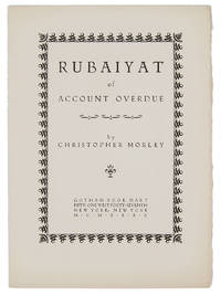 RUBAIYAT OF ACCOUNT OVERDUE by  Christopher Morley - Paperback - First Edition - 1935 - from W. C. Baker Rare Books & Ephemera (SKU: 799)