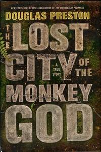 image of Lost City Of The Monkey God: A True Story