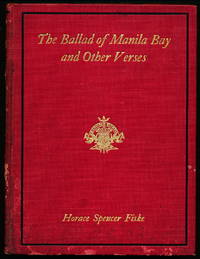 THE BALLAD OF MANILA BAY and other Verses.