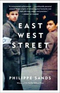 """image of East West Street: On the Origins of """"genocide"""" and """"crimes Against Humanity"""""""