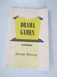 Drama Games: Drama and Group Activities for Leaders Working With People of All Ages and Abilities