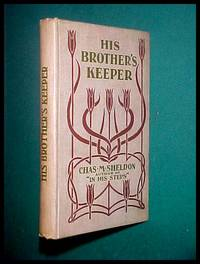 HIS BROTHER'S KEEPER- or, Christian Stewardship