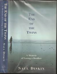 The End of the Twins: A Memoir of Losing a Brother