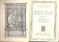 Don Gil de las Calgas Verdes ; edición, prólogo y notas por Ildefonso Manuel Gil.