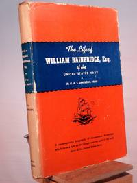 The Life of William Bainbridge, Esq.