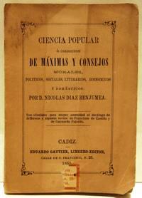 image of Ciencia popular, o Coleccion de maximas y consejos morales, politicos, sociales, literarios, economicos y domesticos.