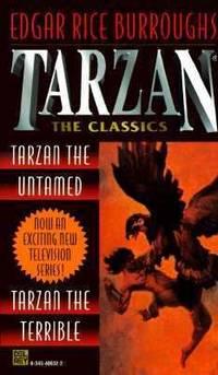 Tarzan 2 in 1 : Tarzan the Untamed and Tarzan the Terrible by Edgar Rice Burroughs - Paperback - 1997 - from ThriftBooks (SKU: G0345408322I3N00)