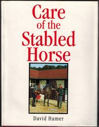 Care of the Stabled Horse