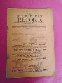 THE BEE-KEEPERS' RECORD A Monthly Journal Devoted to Practical Bee-Keeping. Single Monthly Part No. 197. Volume XXIV. June, 1906
