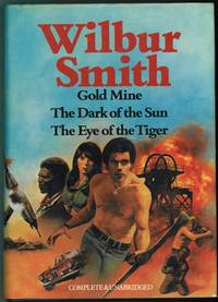 Gold Mine, The Dark of the Sun, The Eye of the Tiger