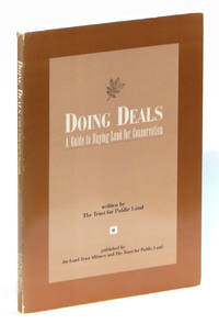 Doing Deals: A Guide to Buying Land for Conservation