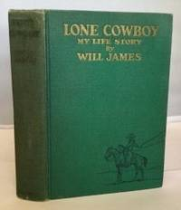 Lone Cowboy My Life Story