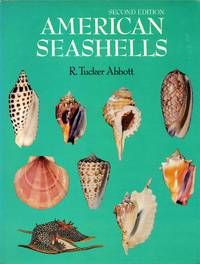 American Seashells: The Marine Mollusca of the Atlantic and Pacific Coasts of North America