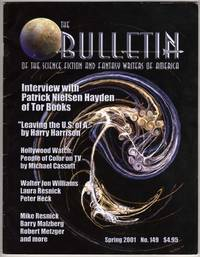 The Bulletin of the Science Fiction and Fantasy Writers of America - No. 149 - Spring 2001 - Volume 34 Issue 4 [ SFWA Bulletin ]